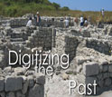 the dig at Chersonesos with the words Digitizing the Past.