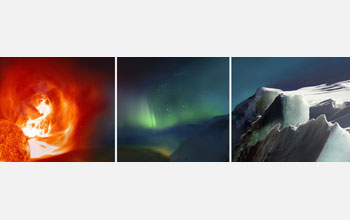 Images of solar flare, aurora borealis, and glacial ice.