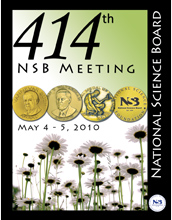 414th National Science Board Meeting, May 4-5, 2010