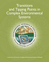 Image of the NSF AC-ERE's new report that considers environmental transitions and tipping points.
