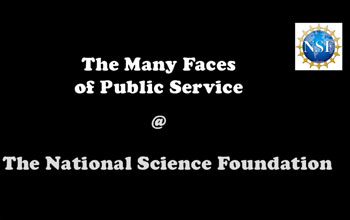 The Many Faces of Public Service at The National Science Foundation and NSF logo
