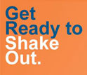 Text: Get Ready to Shake Out, April 28, 2011, The Great Central U.S. ShakeOut