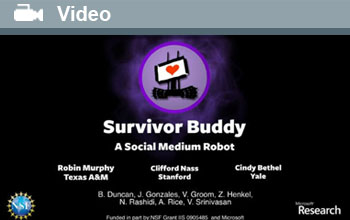 Survivor Buddy, A Social Medium Robot