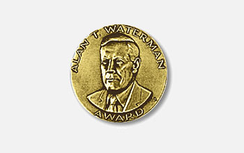 Alan T. Waterman Award, the highest honor awarded by the National Science Foundation