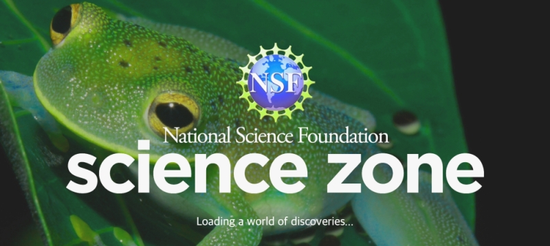 NSF Science Zone | NSF - National Science Foundation