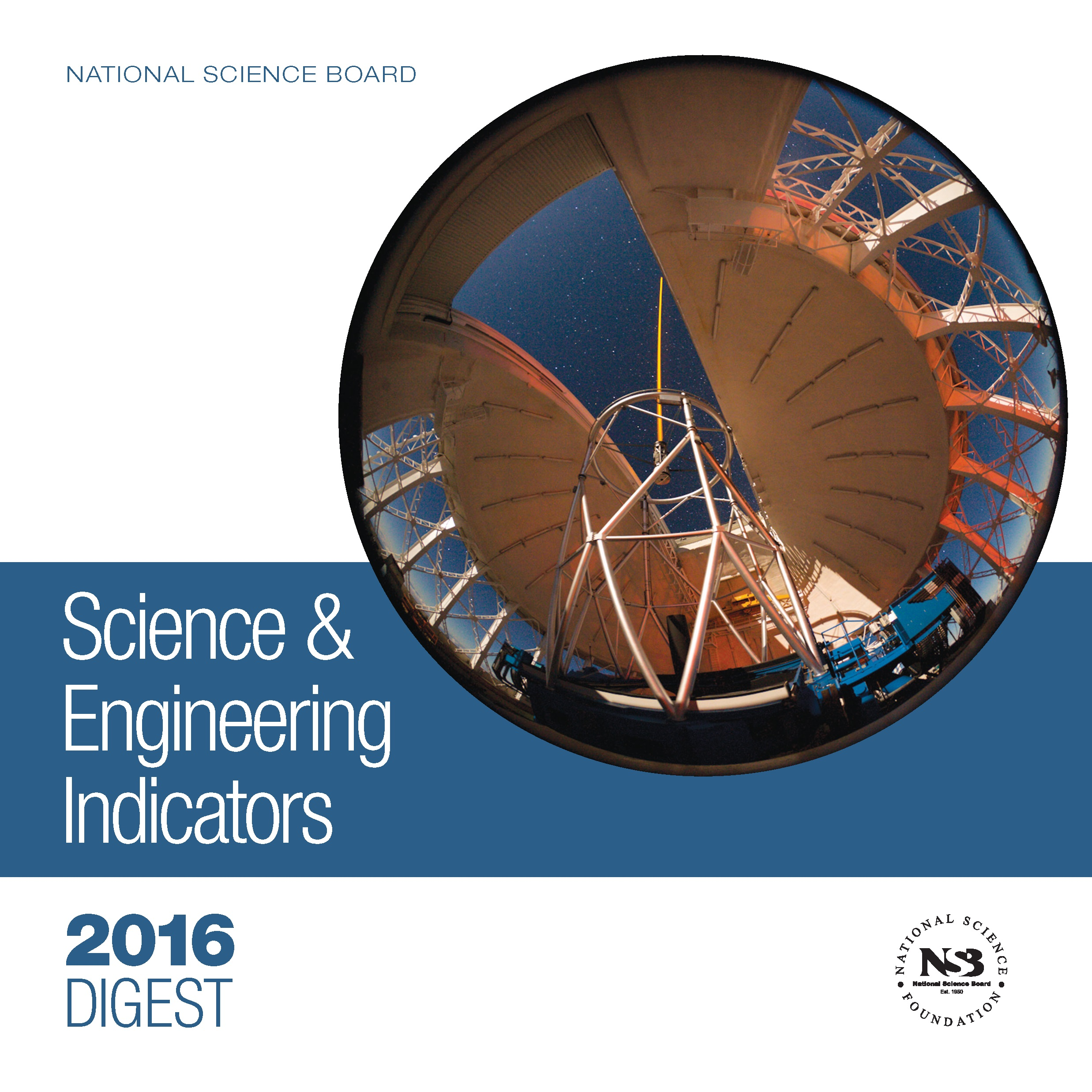 Science and Engineering Indicators 2016 Digest