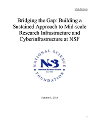 NSB Report to Congress on Mid-scale Research Infrastructure and Cyberinfrastructure at NSF 2018