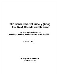 US NSF - NSF 07-48: The General Social Survey (GSS)